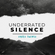 UNDERRATED SILENCE #100 image