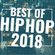 Hip Hop & Trap Mix - BEST OF 2018 ft. Takeoff, Kendrick Lamar, Lil Yachty image