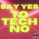 Megaforces Presents: Say YES To TechNO   Remaster of 90's DAT tape   Megaforces 2021 image