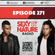 SEXY BY NATURE RADIO 271 - Sunnery James & Ryan Marciano image