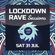 Uplifting D&B from the Lockdown Rave Sessions 31 Jul 21 image