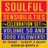 Soulful Sensibilities Vol. 50 -  3000 FOLLOWERS CELEBRATION SET - 50 Songs - Five Hours!! image