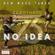 NO IDEA - Progressive House Session ( New Wave Tunes ) image