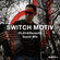 PLAYdifferently Guest Mix - Episode 001 - Switch Motiv image