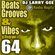 Beats, Grooves & Vibes 64 by DJ Larry Gee image