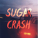 Sugar Crash | 1 hour loop image