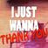I Just Wanna Thank You Electro MIX04 image