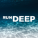 RUN DEEP // Liquid drum & bass image