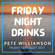 Friday Night Drinks: House Tunes - 13 August 2021 image