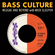 Bass Culture - March 18, 2019 image