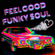 Feel Good Funky Soul (vol 9) image