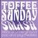 Toffee Sunday Smash episode #4 image