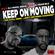 DJ Sean Blu & DJ I Rock Jesus Presents Keep On  Moving Mixtape ( We Still Here Aint Nothing Changed image