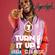Turn It Up! #7 - November 2019 image