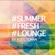 Summer Fresh Lounge & Roosticman - Dr Funk image