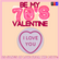 BE MY 70'S VALENTINE : 20 SONGS OF LOVE FROM THE 1970'S image