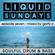 LIQUID SUNDAYS - EPISODE SEVEN - 30.05.21 image