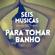 #58 SEIS MÚSICAS PARA TOMAR BANHO image