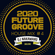 『2020 FUTURE GROOVE ~HOUSE MIX #4~ 』 image