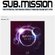 Seven - Sub.Mission Podcast - Dec 2017 image