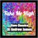 Take Me High - Rave History Classics mix. image