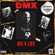 """#X4Life """"A Tribute To DMX"""" image"""