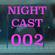 NIGHTCAST002 image