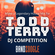 LEGENDARY HOUSE MIX : DJ BIDDY , ITS ALL TODD TERRY image