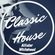 Classic House Exclusive - Mixed by Allister Whitehead image