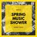 Spring Music Shower image
