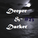 DEEPER & DARKER #23 image