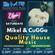 MiKel & CuGGa - Back in Business 210821 ((SMR)) image