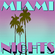 "Viking12 aka Dj Thor presents "" Miami Nights "" Chapter 26 mixed & selected by DJ Thor image"