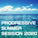 PROGRESSIVE SUMMER SESSION 2020 image