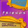 Friends. First Season Soundtrack. 25th Anniversary Edition. image