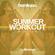 Summer Workout - Follow @DJDOMBRYAN image