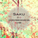 Saku (Electro & Progressive House Mix) image