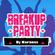 Dj Narancs - Breakup Party '16 image