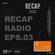 RECAP RADIO EPISODE #003 image