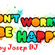 Don't Worry, Be Happy image
