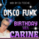 DISCO FUNK SPECIAL BIRTHDAY CARINE MIXED BY DJ TOCHE image