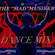 """THE """"MAD"""" MUSIKER DANCE MIX image"""