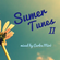Summer Tunes 2 mixed by Carlos Miró image