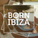 BORN IN IBIZA IN THE MIX VOL 8. | CAFE MAMBO SUNSET MIX image