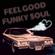 Feel Good Funky Soul (vol 39) image