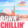 Down Chillin' (Ibiza Set) - April 2021 (104 BPM) image