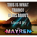 """""""This is What Trance is All About"""" - Mixed By MAYREN image"""