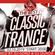 The Best Of Classic Trance  100% Vinyl  Mixed By DJ Goro B2B DJ Durda image