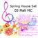 Spring House Set - Tri Deep, Miguel Migs, Louis Vega, Kerri Chandler, Chaka Kahn, Dawn Tallman image