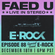 FAED University Episode 88 featuring DJ E-Rock - 12.18.19 image